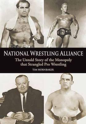 National Wrestling Alliance by Tim Hornbaker