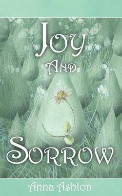 Joy and Sorrow by Anna Ashton image