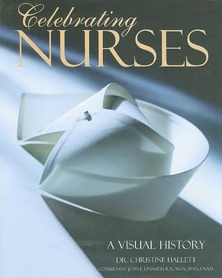 Celebrating Nurses by Christine E. Hallett image