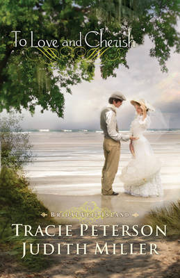 To Love and Cherish by Tracie Peterson image