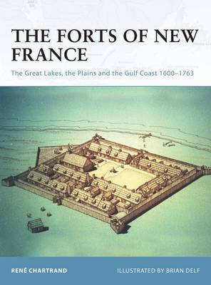 The Forts of New France by Rene Chartrand image