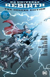 Dc Universe Rebirth Deluxe Edition by Geoff Johns
