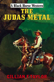 The Judas Metal by Gillian F. Taylor image
