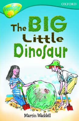Oxford Reading Tree: Level 9: Treetops: the Big, Little Dinosaur by Martin Waddell image