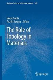 The Role of Topology in Materials