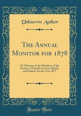 The Annual Monitor for 1878 by Unknown Author