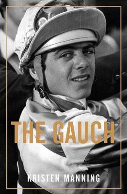 The Gauch by Kristen Manning
