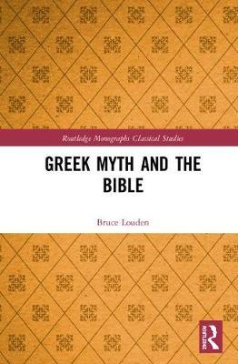 Greek Myth and the Bible by Bruce Louden image