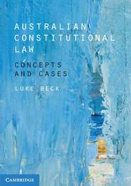 Australian Constitutional Law by Luke Beck