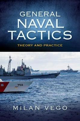 General Naval Tactics by Milan Vego