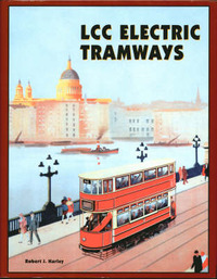 LCC Electric Tramways by Robert J. Harley image
