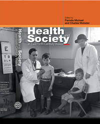 Health and Society in Twentieth-Century Wales image