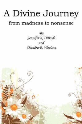 A Divine Journey by Jennifer K. O'Boyle