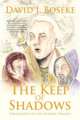 The Keep of Shadows by David J. Boseke