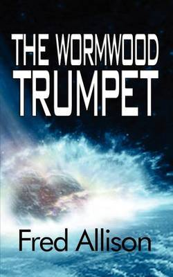 The Wormwood Trumpet by Fred Allison image