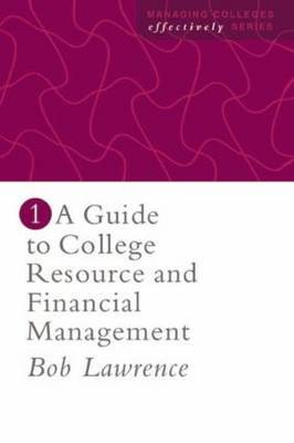 A Guide To College Resource And Financial Management by Robert P. Lawrence image
