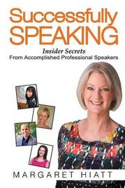 Successfully Speaking by Margaret Hiatt
