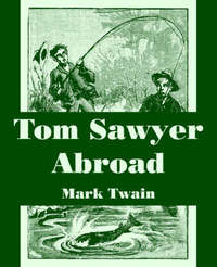 Tom Sawyer Abroad by Mark Twain ) image