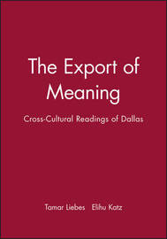 The Export of Meaning by Tamar Liebes