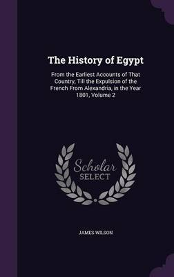 The History of Egypt by James Wilson image