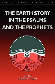 The Earth Story in the Psalms and the Prophets by Shirley Wurst image