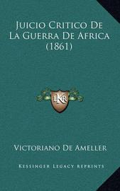 Juicio Critico de La Guerra de Africa (1861) by Victoriano De Ameller image