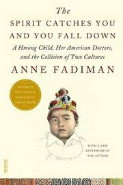 Spirit Catches You and You Fall Down by Anne Fadiman