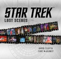 Star Trek Lost Scenes by David Tilotta