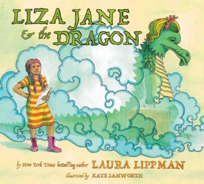 Liza Jane & The Dragon by Laura Lippman image