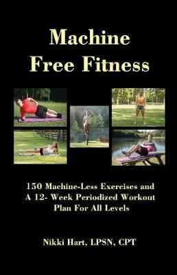Machine Free Fitness by Lpsn Cpt Hart image