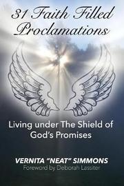 31 Faith Filled Proclamations by Vernita Simmons
