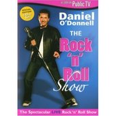 Daniel O'Donnell - The Rock 'N' Roll Show on DVD