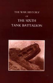 War History of the Sixth Tank Battalion by Lord Somers image