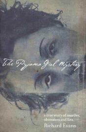 The Pyjama Girl Mystery by Richard Evans image