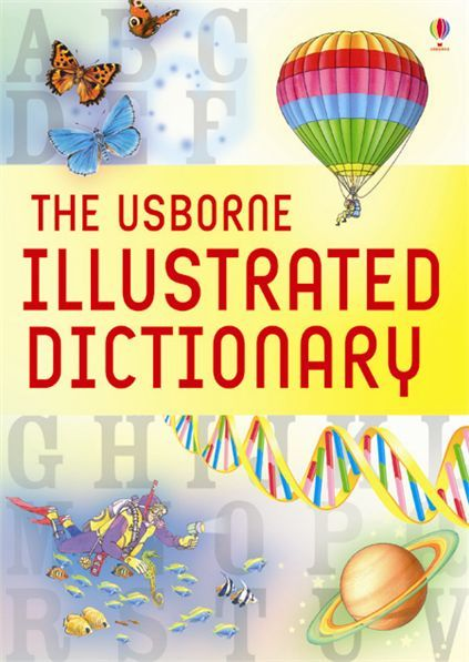 Usborne Illustrated Dictionary by Jane Bingham