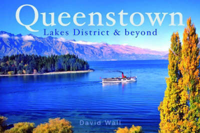 Queenstown: Lakes District and Beyond