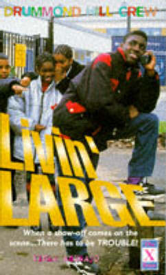 Livin' Large by Yinka Adebayo