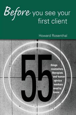Before You See Your First Client by Howard Rosenthal image