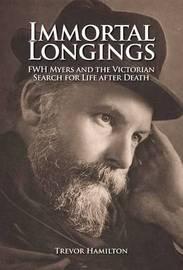 Immortal Longings by Trevor Hamilton