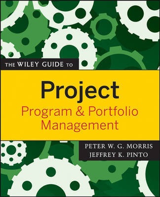 The Wiley Guide to Project, Program, and Portfolio Management by Peter Morris image