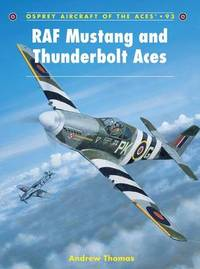 RAF Mustang and Thunderbolt Aces by Andrew Thomas image