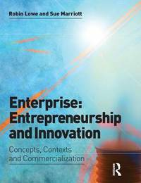 Enterprise: Entrepreneurship and Innovation by Robin Lowe