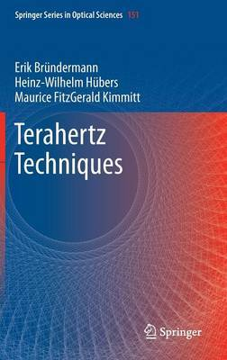 Terahertz Techniques by Erik Brundermann