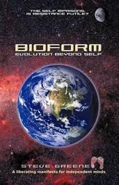Bioform by Steve Greene