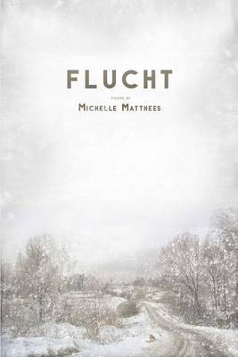 Flucht by Michelle Matthees