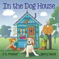 In the Dog House by J R Poulter