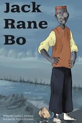 Jack Rane Bo by Carolina E Zambrano