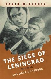 The Siege of Leningrad by David Glantz image