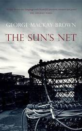 The Sun's Net by George Mackay Brown image