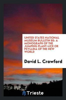 United States National Museum Bulletin 85 by David L. Crawford image